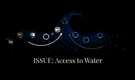 ISSUE: Access to Water
