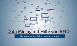 Data Mining mit Hilfe von RFID