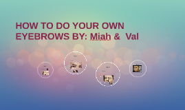 how to do your own eyebrows
