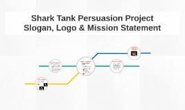 Copy of Shark Tank Persuasion Project
