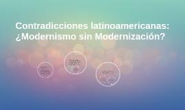 Contradicciones latinoamericanas: