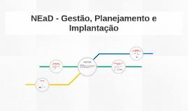 NEaD - Gestão, Planejamento e Implantação