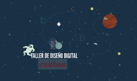 TALLER DE DISEÑO DIGITAL