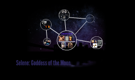 Selene: Goddess of the Moon