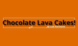 Chocolate lava cakes!
