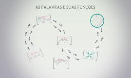 Copy of AS PALAVRAS E SUAS FUNÇÕES