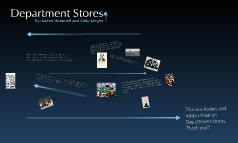 Department Stores Then and Now