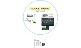 Das Oszilloskop