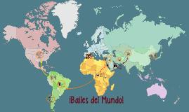 Copy of Bailes del Mundo