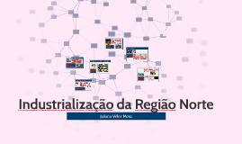Industrialização da Região Norte