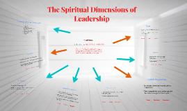 The Spiritual Dimensions of Leadership
