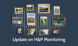 Dec 2014 Update on H&P Monitoring