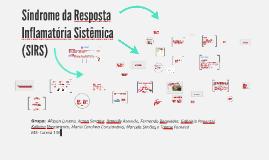 Copy of Copy of Sindrome de resposta inflamatória sistêmica (SIRS)