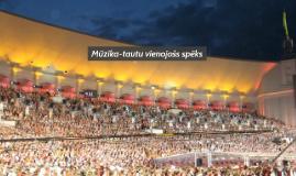 Copy of Mūzika-tautu vienojošs spēks