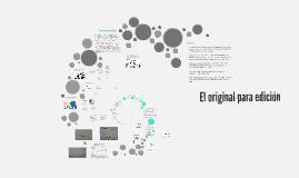 Copy of Copy of El original para edición
