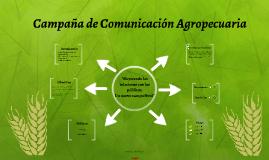 Campaña de Comunicación Agropecuaria