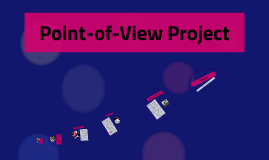 Point-of-View Project