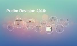 Prelim Revision 2016:
