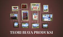 Copy of TEORI BIAYA PRODUKSI