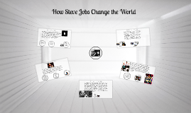 Copy of How Steve Jobs Change the World