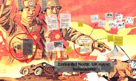 Corea del norte. Un nuevo holocausto
