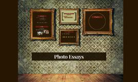 Photo Essays