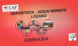 DEPORTISTA : JESUS MORETO LOZANO