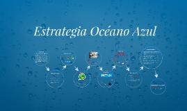 Estrategia Océano Azul, ejemplos prácticos.