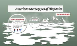 Stereotypes of Hispanics