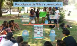 Paradigmas de NIñez Y Jventudes