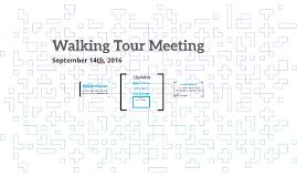Walking Tour Meeting