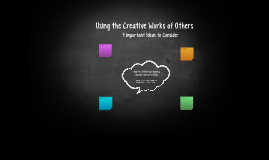 Using the Creative Works of Others