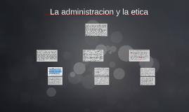 ADMINISTRACION Y  LA ETICA PROFESIONAL