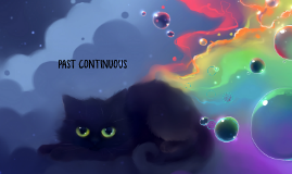 what is past continuous?