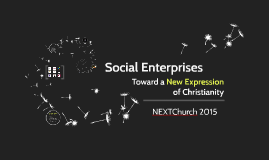 NEXTChurch - Social Enterprises and Mosaic Tea & Coffee