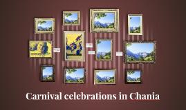 Carnival celebrations in Chania