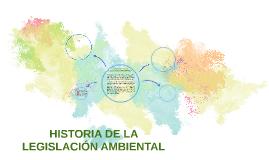 HISTORIA DE LA LEGISLACIÓN AMBIENTAL