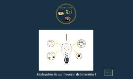 Evaluación de un Proyecto de Inversión I