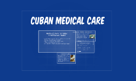 Medical Care in Cuba: