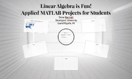 Linear Algebra is Fun!