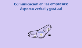 Copy of comunicación no verbal