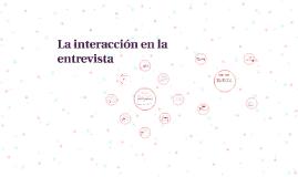 Copy of Clase 4: La interacción en la entrevista