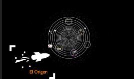 El Origen