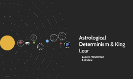 Astrological Determinism & Lear
