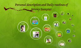 Copy of Personal description and Daily routines of Famous Person