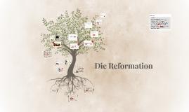 Copy of Die Reformation