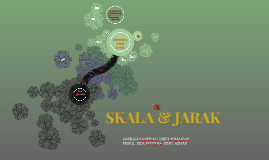 SKALA & JARAK