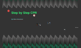 Step by Step CPR