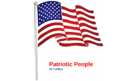 Patriotic People