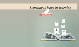 Learning to learn by learning
